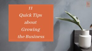 11 quick tips to grow business