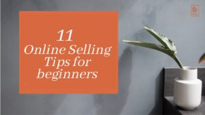 11 online selling tips for beginners
